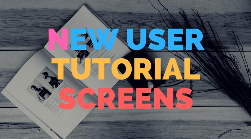 New user tutorial screens