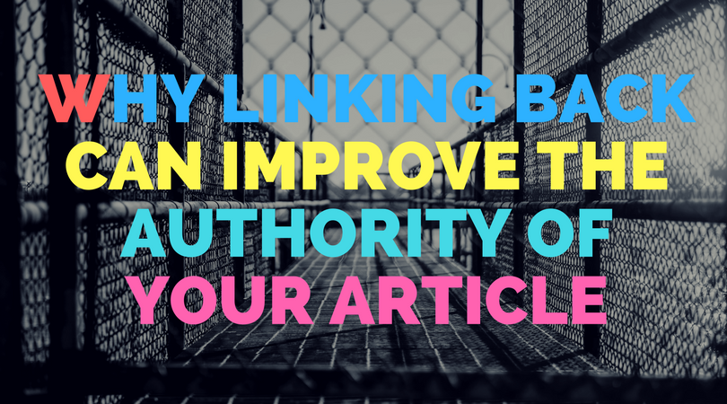 Why linking back can improve the authority of your article