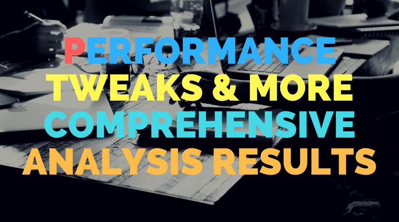 Performance tweaks & more comprehensive analysis results