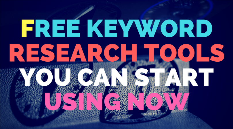 Free keyword research tools you can start using now