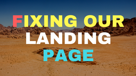 Fixing our landing page