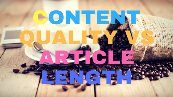 Quality of content vs Length of an article