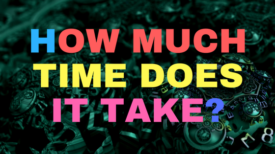 How much time does it take?