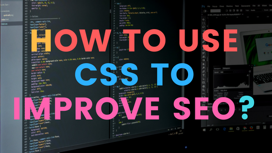 How to use CSS to improve SEO?