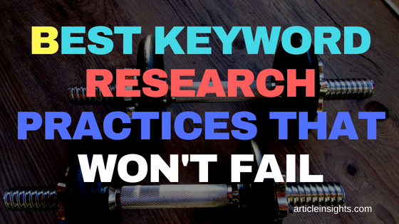Best keyword research practices that won't fail