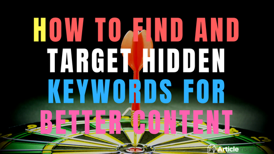 How to find and target hidden keywords for better content
