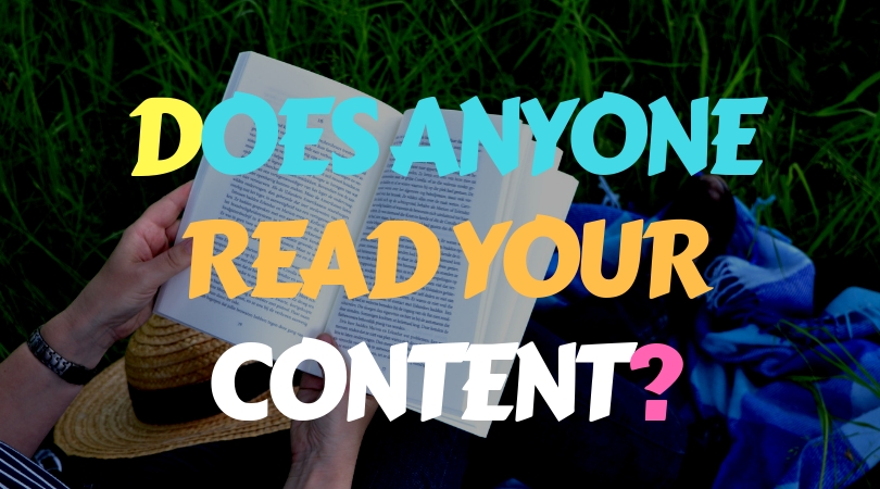 Does anyone read your content?
