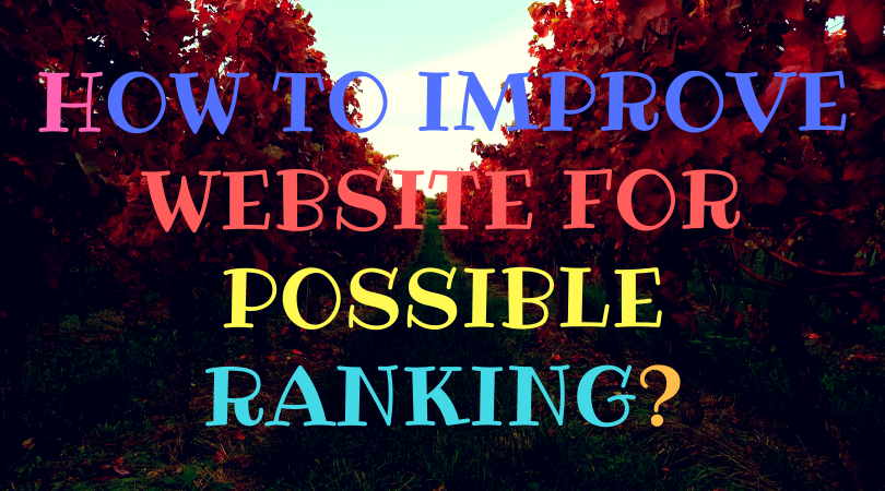 How to improve website for possible ranking