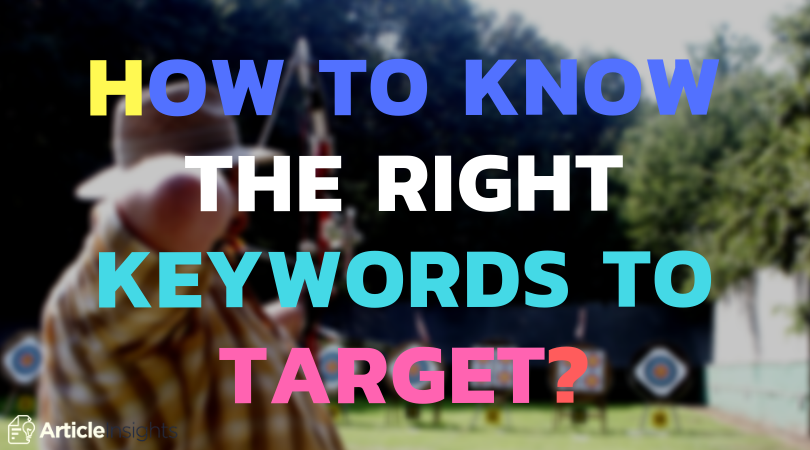 How to know the right keywords to target?