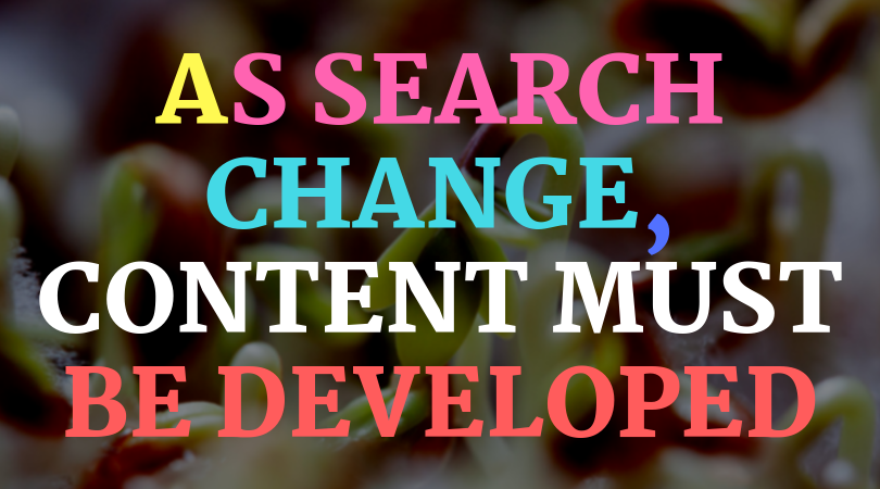 As search changes, content must be developed