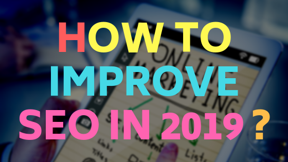 How to improve SEO in 2019