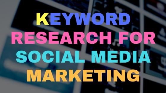Keyword research for social media marketing