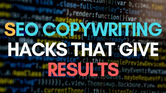 SEO copywriting hacks that give results